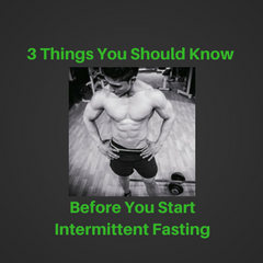 3 Things You Should Know Before You Start Intermittent Fasting